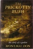 1990: The Prickotty Bush (hardback), ISBN-13: 978-0333511886