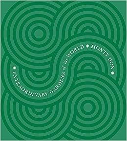 2009: Extraordinary Gardens of the World (hardback), ISBN: 9780297856382