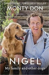 2017: Nigel: My Family and Other Dogs (paperback) ISBN-13: 9781473641716